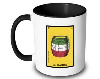 El Barril Mug Mexican Loteria Card Mexican Flag Barrel