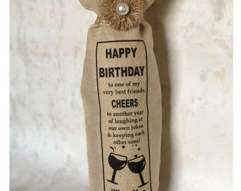 Happy Birthday to one of my very best friends.... Sacafun Wine Sack Wine Bag