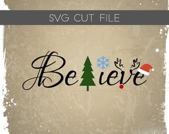 Believe SVG - Christmas Believe SVG - Santa Believe SVG - Santa Cutting File - Christmas Silhouette File for Cutting - Rudolph svg