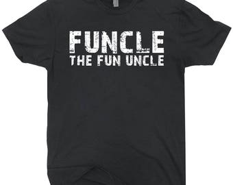 Funcle The Fun Uncle T-shirt Black Tee Shirt Gift For Uncle Gift For Him