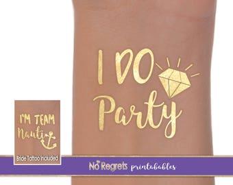 Let's Get Nauti Bachelorette Party Tattoos / I Do Crew Bachelorette Party / Temporary tattoos / Gold temporary tattoos / Cruise bachelorette