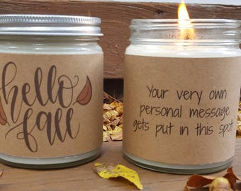 Hello Fall Soy Candle, Soy Candle Gift, Fall Candle, Autumn Candle Gift, Hostess Gift, Personalized Candle, Hostess Gift,  Fall Gift