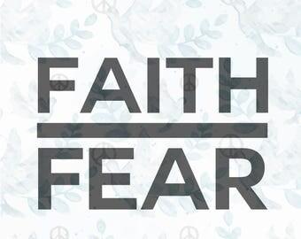 faith over fear SVG file Jesus svg faith svg christian svg religious svg faith clipart bible svg bible verse cricut file tshirt svg