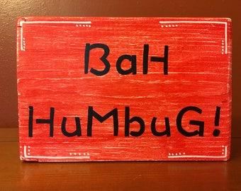 Bah Humbug! Wooden block sign