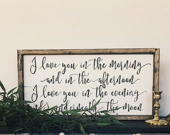 I love you in the morning and in the afternoon farmhouse sign nursery sign simple decor bedroomdecor farmhouse decor love sign Wedding sign 