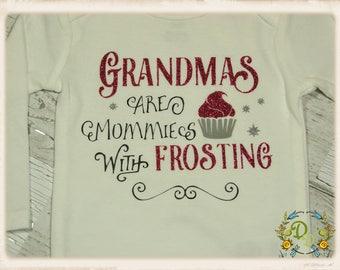 Grandmas Are Mommies With Frosting ONESIE®, Grandma Onesie, Grandma Shirt, Glitter Onesie, Girls Grandma Onesie