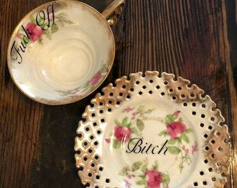Fuck off | vulgar vintage Royal Sealy Rose tea cup and matching 'Bitch' saucer set rare