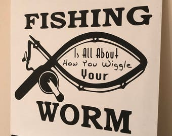 Fishing Is All About..
