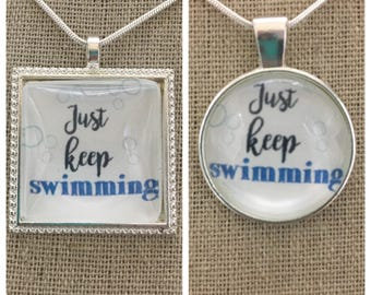 Finding Dory-just keep swimming pendant.Nemo quote pendant.just keep swimming jewelry.Finding dory jewelry.finding nemo jewelry
