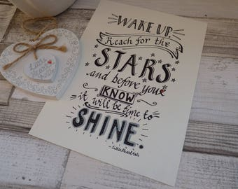 Motivational art print, inspirational quote, Reach for the stars, time to shine, handmade, ideal motivational gift, home decor, wall art