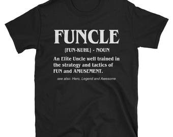 Fun uncle shirt, Gift for uncle, Gift Fun Uncle t-shirt, Fun uncle  tshirt, Fun uncle tee shirt, Funcle shirt, Funcle t-shirt, Uncle gifts,