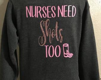 Nurses need shots too Hoodie
