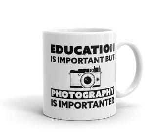 Education Is Important But Photography is Importanter Mug