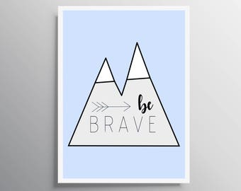 Boy nursery art prints, be brave print, Nursery be brave, Nursery decor, Nursery wall art, boy nursery decor, Nursery boy print be brave boy