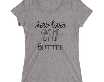 Keto Butter (Dark Lettering) - Ladies' short sleeve t-shirt