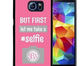 Monogrammed Rubber Case For Samsung S5, S6, S6 edge, S6 Edge Plus, S7, S7 Edge,  8, 8 plus - Let Me Take A Selfie