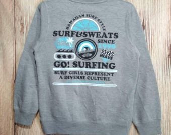 Vintage Hawaiian Surf &Sweats girl ladies hawaii sweatshirt