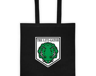 The Liti-Gator Tote Bag Awesome Office Boss Gift for Litigator Lawyer Attorney Shark Litigation Lawsuit Perfect Gift