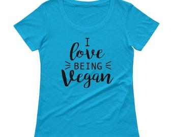 Vegan graphic tee, Loving Tee, Ladies Scoopneck Tee, Vegan Clothing for Women, I love being vegan tshirt