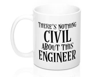 Funny Civil Engineer Mug, Mechanical Engineer Gift, Engineering Gifts, Gift for Electrical Engineer, Army Engineer Valentines Day, Engineers