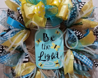 Bright and Happy BE THE LIGHT Deco Mesh Wreath