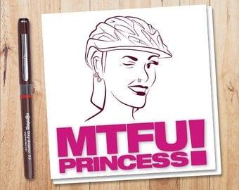 Cycling Greetings Card, MTFU Princess!