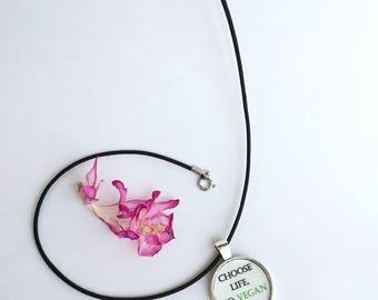 Choose Life, Go Vegan Silver Pendant Necklace
