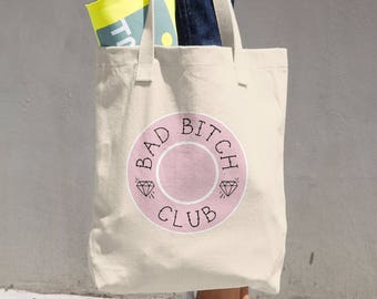 Bad Bitch Club - Feminist Tote Bag