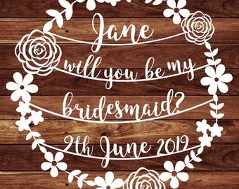 Personalised Wedding Will You Be My Bridesmaid? Day PDF JPEG Template