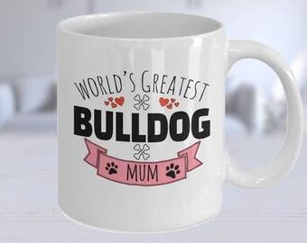 Bulldog Gift, Bulldog Mug, Bulldog Lovers, Bulldog Gift Ideas, Bulldog Lover Gift, Bulldog Owner, Bulldog Mum, Bulldog Dad Mug, Bulldog Mom,