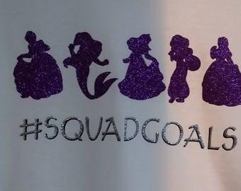 Princess #SquadGoals T-shirt