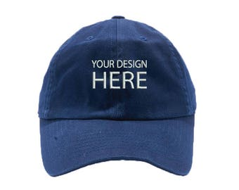 Custom Embroidered Hats / Dad Hat / Embroidery Baseball Cap / Personalize Your Hat / Make Your Statement  / Navy Dad Cap / FREE SHIPPING