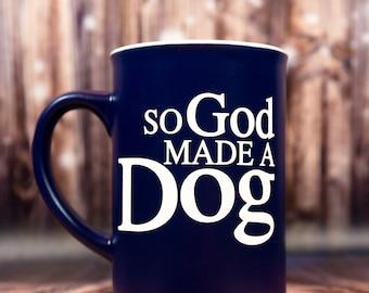 So God Made A Dog Mug - As Is