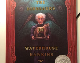 The Dinosaurs of Waterhouse Hawkins Brian Selznick Barbara Kerley Classic