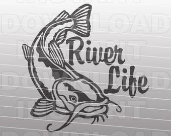 Fishing SVG File,River Life Catfish SVG File -Vector Clipart for Commercial & Personal Use- SVG For Cricut,Silhouette Cameo,Vinyl Cut File