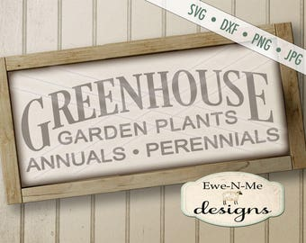 Greenhouse SVG - Gardening SVG - Farmhouse Style SVG - annuals perennials svg - Garden plants svg - Commercial Use svg, dxf, png, jpg