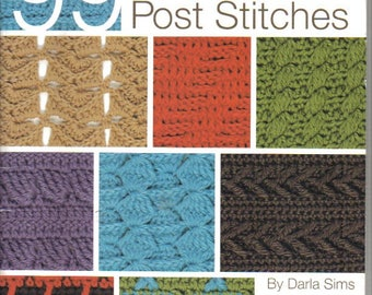 99 Crochet Post Stitches ~  Reference Book ~  Leisure Arts ~  Crochet Book