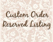 Reserved Listing for Kim Only!