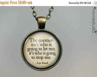 ON SALE - Ayn Rand (Stop Me) Quote jewelry. Necklace, Pendant or Keychain Key Ring. Perfect Gift Present. Glass dome metal charm by HomeStud