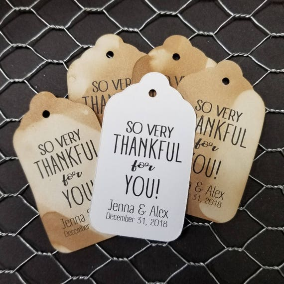 So Very Thankful for you favor tag MEDIUM Tags Personalize with names and date Choose your Quantity (myMEDIUM size tag)