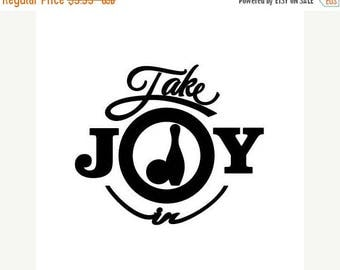 BACK to SCHOOL SALE Take Joy In Bowling Decal