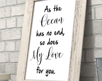 As The Ocean Has No End, So Does My Love For You - 11x14 Unframed Typography Art Print - Great Nursery or Child's Room Decor