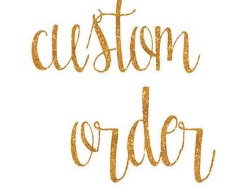 Custom listing for NICOLE - RUSH