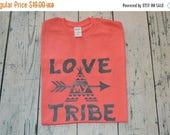2 DAY SALE Love My Tribe Shirt, Graphic Tee, Mom Shirt, Arrow, Mom Life, Love My Tribe Tee