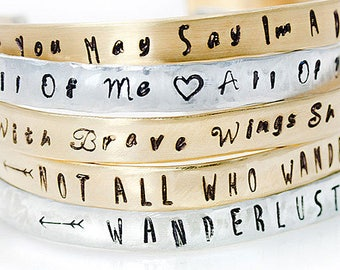 Cuff, Cuff Bracelet, Stamped Bracelet, Mantra, Quote Cuff, Quote Bracelet, Inspirational, Jewelry