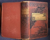 Ivanhoe, Sir Walter Scott, Late 1800's Edition, Excelsior Edition, Illustrated, Rust Antique Hardcover Book