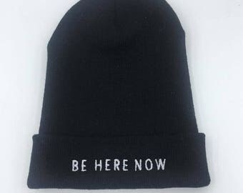 Be Here Now. Beanie