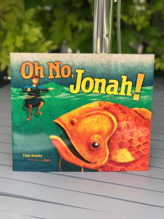 Signed book - Oh No, Jonah! - Tilda Balsley (Paperback)