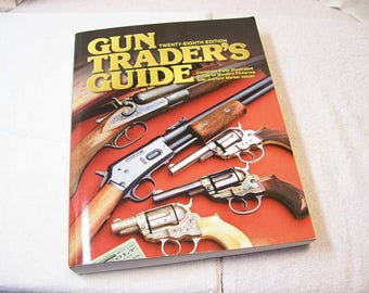 Guns Traders Guide / A Collectors Guide / Collecting / ID