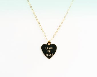 Leave Me Alone Heart Charm Necklace
